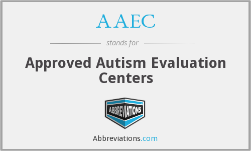 AAEC - Approved Autism Evaluation Centers
