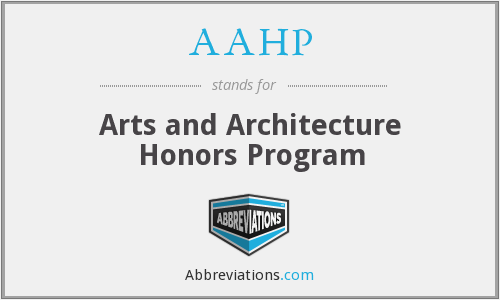AAHP - Arts and Architecture Honors Program