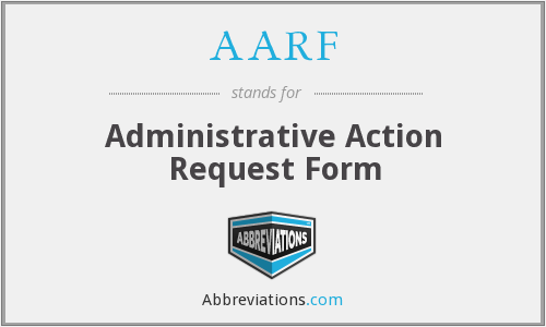 AARF - Administrative Action Request Form