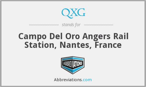 QXG - Campo Del Oro Angers Rail Station, Nantes, France