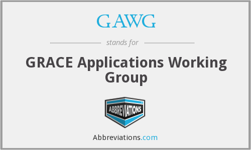 GAWG - GRACE Applications Working Group