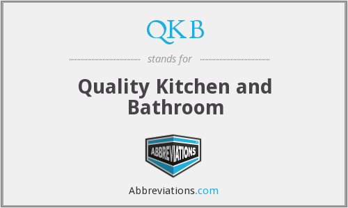 QKB - Quality Kitchen and Bathroom