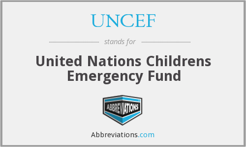 What does UNCEF stand for?
