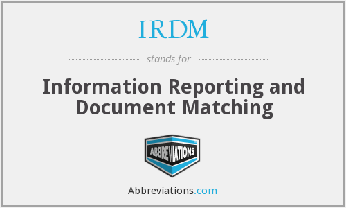 What does IRDM stand for?
