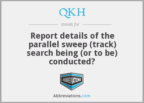 What does QKH stand for?