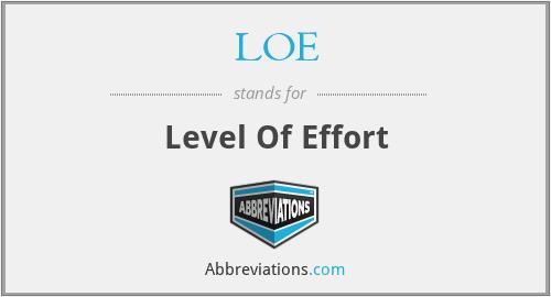 LOE - Level Of Effort