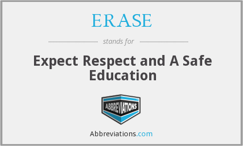 ERASE - Expect Respect and A Safe Education