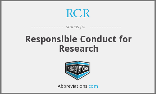 RCR - Responsible Conduct for Research