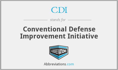 CDI - Conventional Defense Improvement Initiative