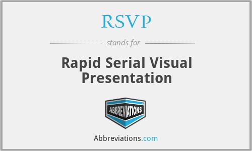 RSVP - Rapid Serial Visual Presentation