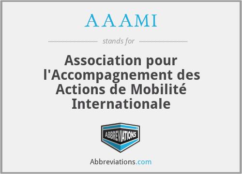 AAAMI - Association pour l'Accompagnement des Actions de Mobilité Internationale