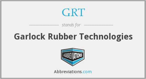 GRT - Garlock Rubber Technologies