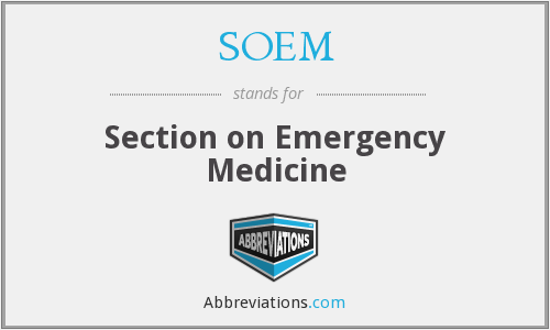 SOEM - Section on Emergency Medicine