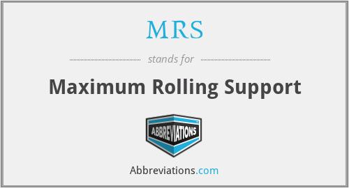 MRS - Maximum Rolling Support