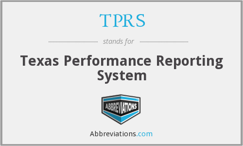 TPRS - Texas Performance Reporting System
