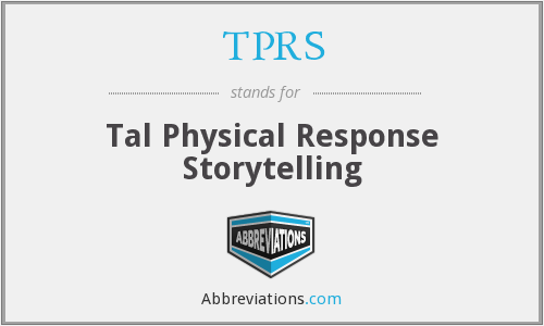 What does TPRS stand for?