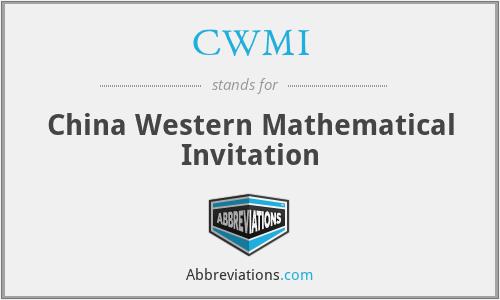 CWMI - China Western Mathematical Invitation