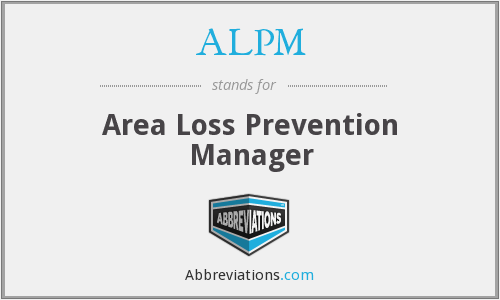 ALPM - Area Loss Prevention Manager
