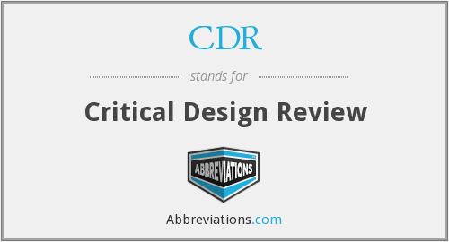 CDR - Critical Design Review