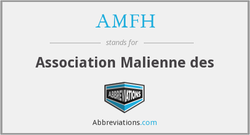 What does AMFH stand for?