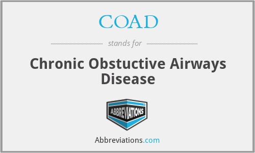 COAD - Chronic Obstuctive Airways Disease