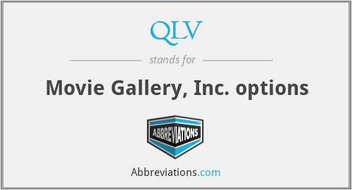 QLV - Movie Gallery, Inc. options
