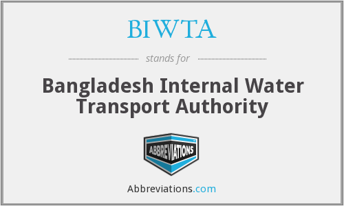 BIWTA - Bangladesh Internal Water Transport Authority