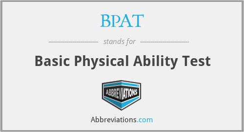BPAT - Basic Physical Ability Test