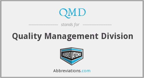 QMD - Quality Management Division