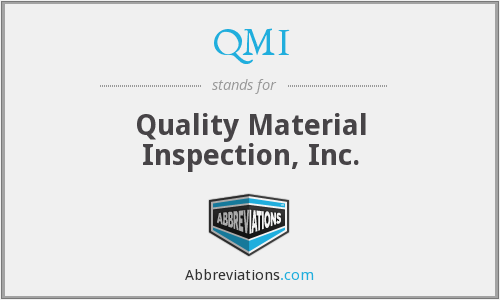 QMI - Quality Material Inspection, Inc.