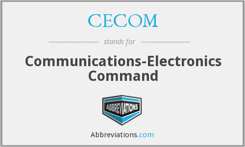 What does CECOM stand for?