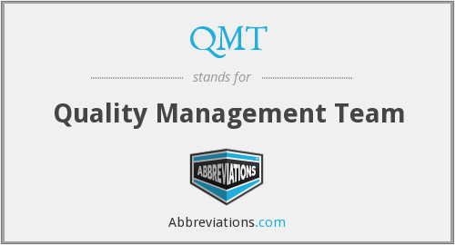 QMT - Quality Management Team