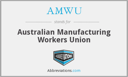 What does AMWU stand for?