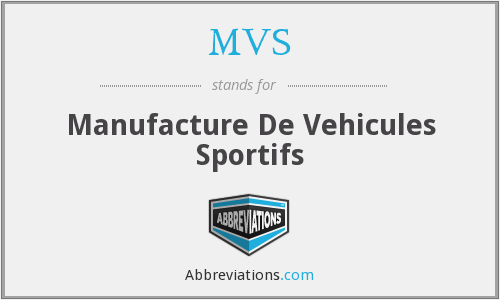 MVS - Manufacture De Vehicules Sportifs