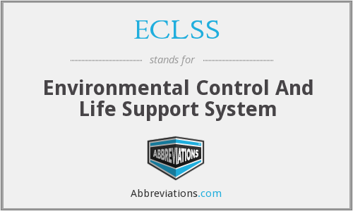 ECLSS - Environmental Control And Life Support System
