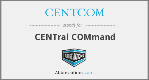 What does CENTCOM stand for?