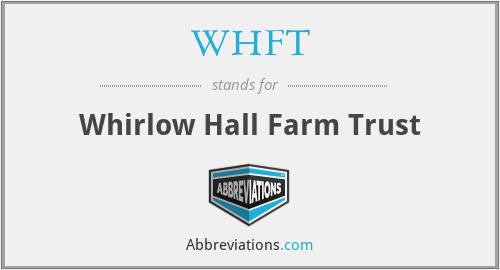 WHFT - Whirlow Hall Farm Trust