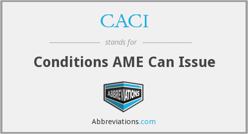 CACI - Conditions AME Can Issue