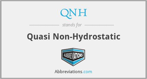 QNH - Quasi Non-Hydrostatic