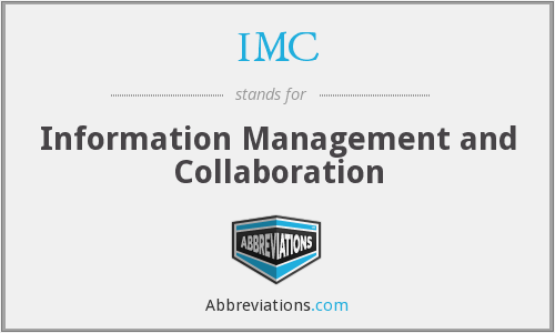 IMC - Information Management and Collaboration