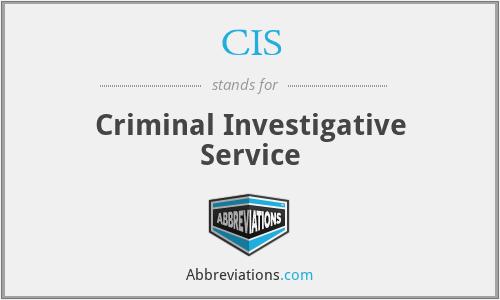 CIS - Criminal Investigative Service