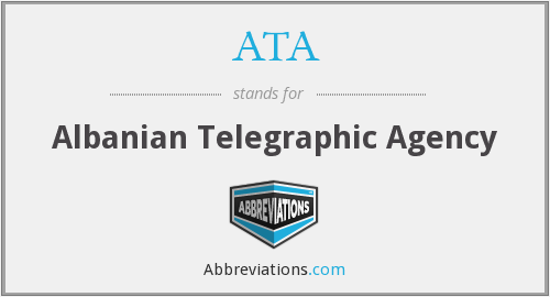 ATA - Albanian Telegraphic Agency