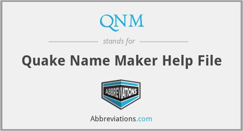 QNM - Quake Name Maker Help File