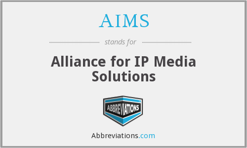 AIMS - Alliance for IP Media Solutions