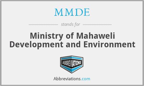 MMDE - Ministry of Mahaweli Development and Environment