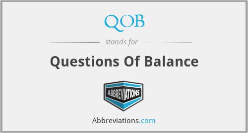 QOB - Questions Of Balance