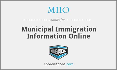 MIIO - Municipal Immigration Information Online