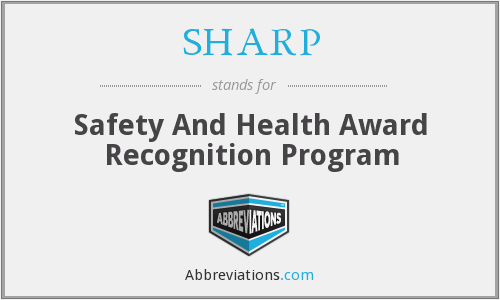 SHARP - Safety And Health Award Recognition Program