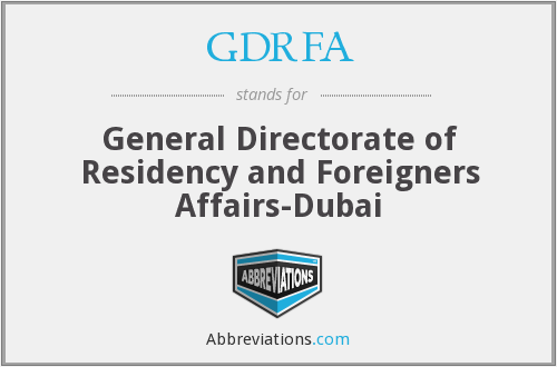 What does GDRFA stand for?