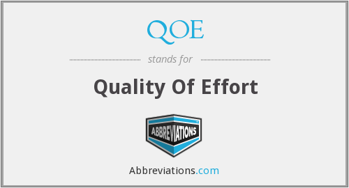 QOE - Quality Of Effort